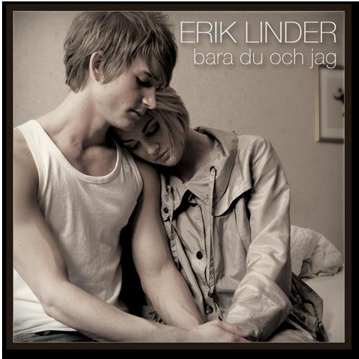 Erik Linder - Bara du och jag